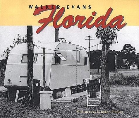 Walker Evans: Florida (Getty Trust Publications: J.: Plunket, Robert