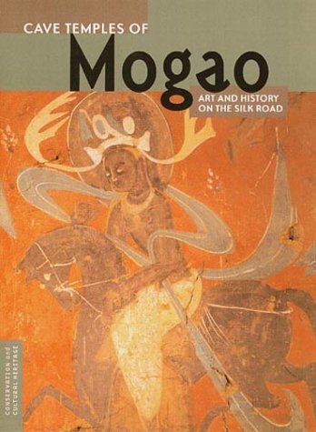 9780892365852: Cave Temples of Mogao: Art and History on the Silk Road (Conservation & Cultural Heritage)