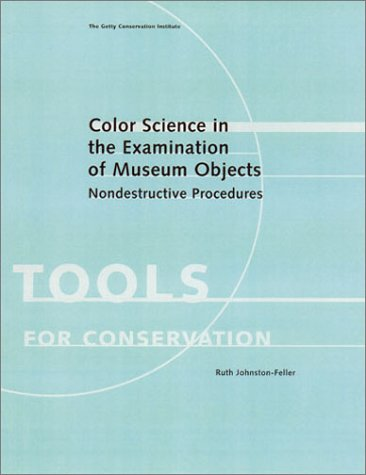 9780892365869: Color Science in the Examination of Museum Objects: Nondestructive Procedures
