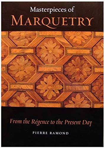 9780892365937: Masterpieces of Marquetry