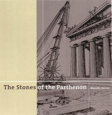The Stones of the Parthenon (Getty Trust: Korres, Manolis