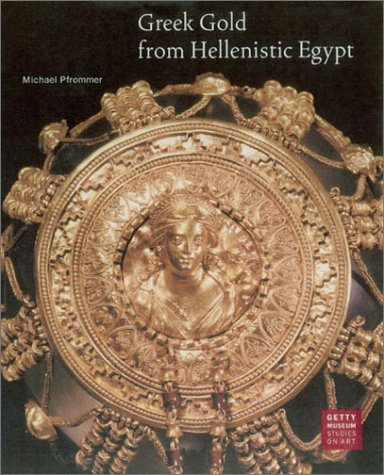 9780892366330: Greek Gold From Hellenistic Egypt