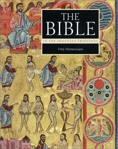 The Bible in the Armenian Tradition (Getty Trust Publications: J. Paul Getty Museum): Vreg ...