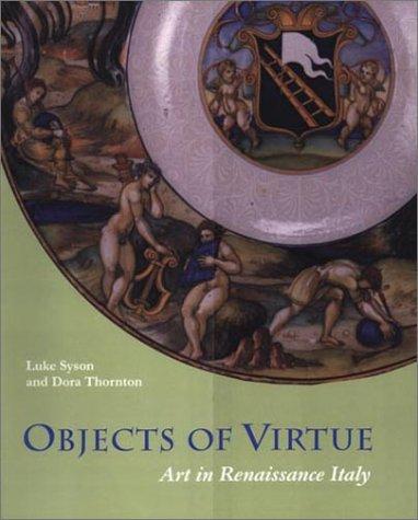 9780892366576: Objects of Virtue: Art in Renaissance Italy (Getty Trust Publications: J. Paul Getty Museum)