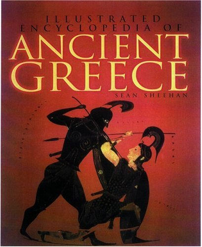 9780892366675: Illustrated Encyclopedia of Ancient Greece (Getty Trust Publications: J. Paul Getty Museum)
