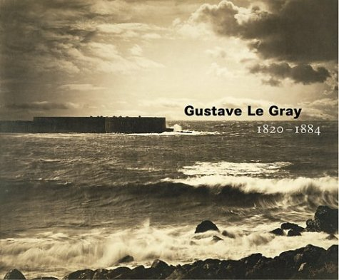9780892366712: Gustave Le Gray, 1820-1884