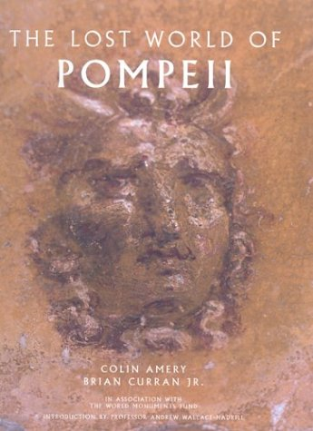 9780892366873: The Lost World of Pompeii (Getty Trust Publications: J. Paul Getty Museum)