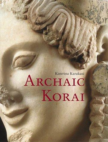 Archaic Korai: Karakasi, Katerina