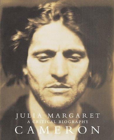 9780892367078: Julia Margaret Cameron: A Critical Biography