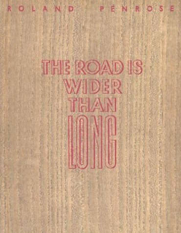 9780892367160: The Road Is Wider than Long (Series of Surrealist Poetry)
