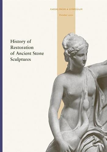 9780892367238: History of Restoration of Ancient Stone Sculptures
