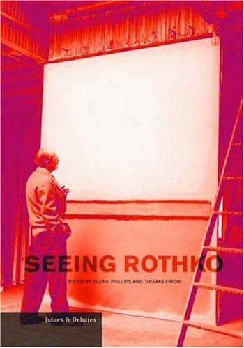 9780892367344: Seeing Rothko (Issues & Debates)