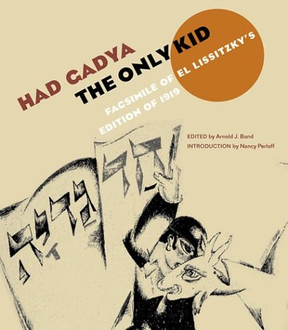 9780892367443: Had gadya: The Only Kid: Facsimile of El Lissitzky's Edition of 1919 (ReSources Series)