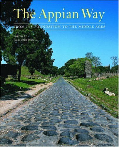 9780892367528: The Appian Way: From Its Foundation to the Middle Ages (Getty Trust Publications: J. Paul Getty Museum)