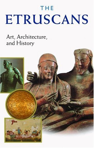 9780892367535: The Etruscans: Art, Architecture, and History