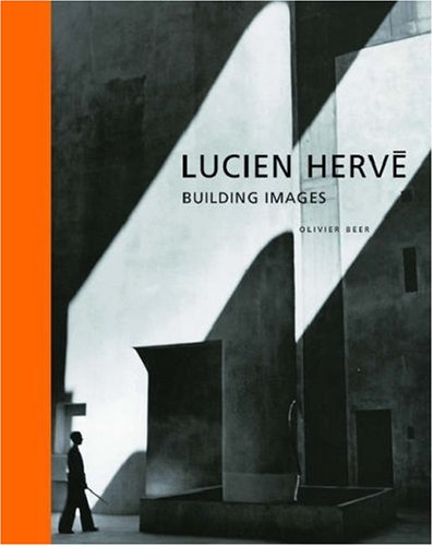 9780892367542: Lucien Herve Building Images /Anglais (Resources Series)