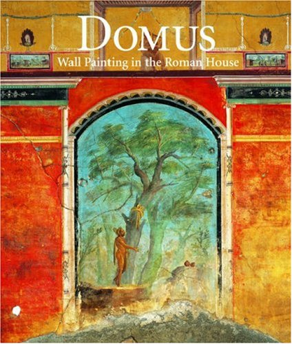 9780892367665: Domus: Wall Painting in the Roman House (Getty Trust Publications: J. Paul Getty Museum)