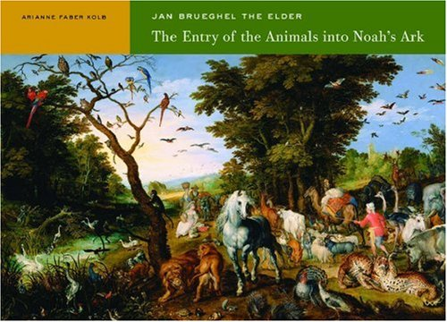Jan Brueghel the Elder: The Entry of: Kolb, Arianne