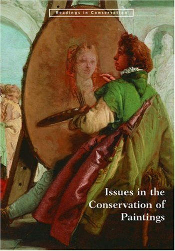 9780892367818: Issues in the Conservation of Paintings (Readings in Conservation)