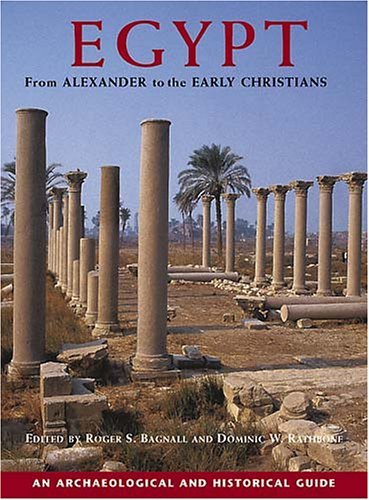 9780892367962: Egypt From Alexander To The Early Christians: An Archaeological And Historical Guide