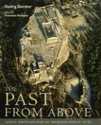 9780892368174: The Past From Above: Aerial Photographs of Archaeological Sites