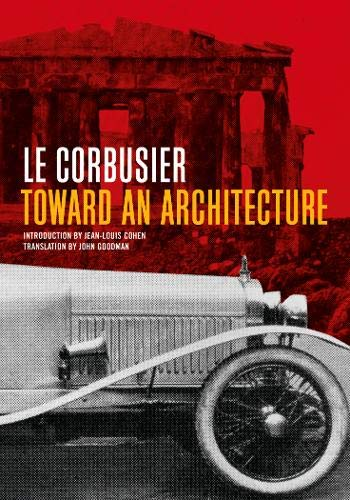 9780892368228: TOWARD AN ARCHITECTURE (Texts & Documents)