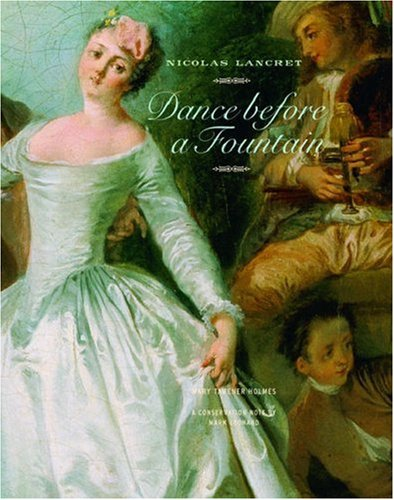 9780892368327: Nicolas Lancret: Dance Before a Fountain (Getty Museum Studies on Art)