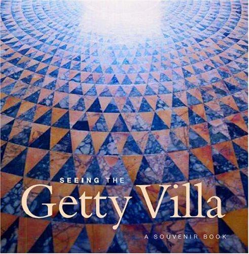 9780892368334: Seeing the Getty Villa (Getty Trust Publications: J. Paul Getty Museum)