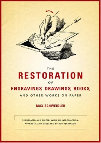9780892368358: The Restoration of Engravings, Drawings, Books, and Other Works on Paper (Getty Trust Publications: Getty Conservation Institute)