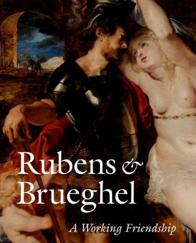 9780892368471: Rubens and Brueghel: A Working Friendship (Getty Trust Publications: J. Paul Getty Museum)