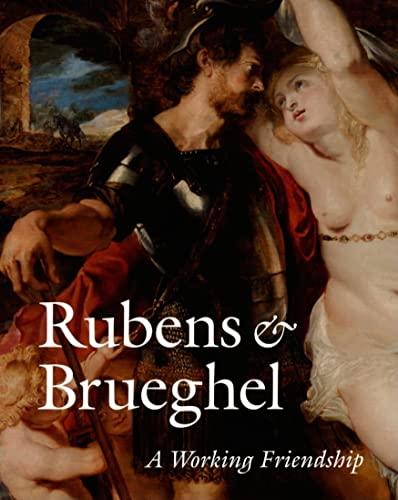 9780892368488: Rubens and Brueghel: A Working Friendship (Getty Trust Publications: J. Paul Getty Museum)