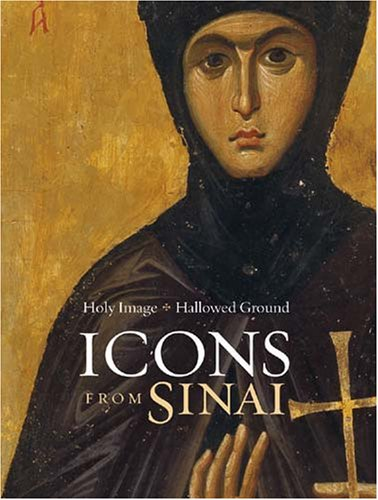 9780892368563: Holy Image, Hallowed Ground: Icons from Sinai (Getty Trust Publications: J. Paul Getty Museum)