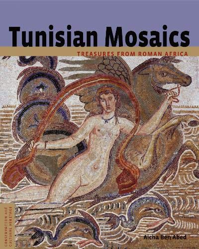 9780892368570: Tunisian Mosaics: Treasures from Roman Africa (Conservation & Cultural Heritage)
