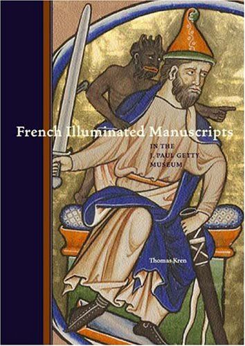 9780892368587: French Illuminated Manuscripts in the J.Paul Getty Museum