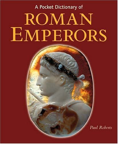 9780892368686: A Pocket Dictionary of Roman Emperors (Getty Trust Publications: J. Paul Getty Museum)