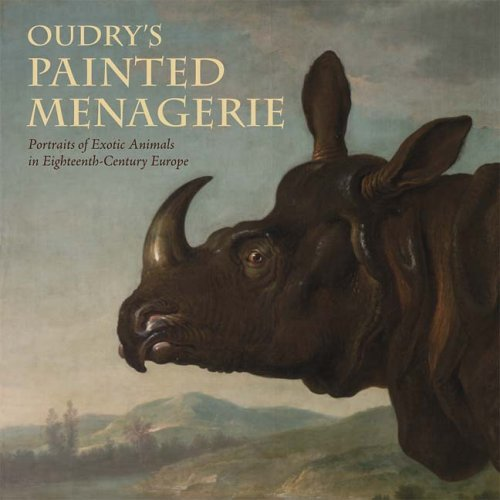 9780892368792: Oudry's Painted Menagerie: Portraits of Exotic Animals in Eighteenth-century France