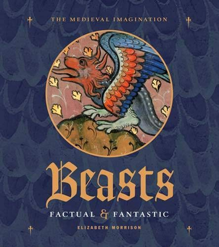 9780892368884: Beasts Factual and Fantastic (Medieval Imagination)