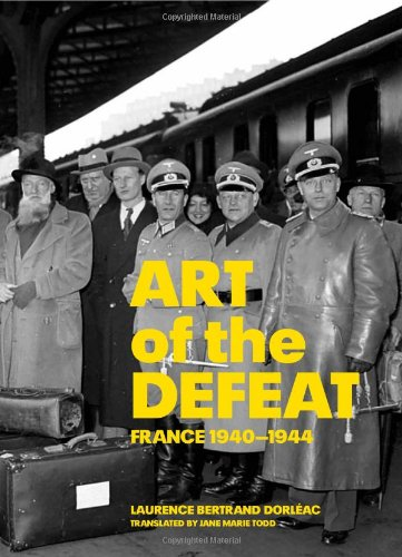 9780892368914: Art of the Defeat, France 1940-1944