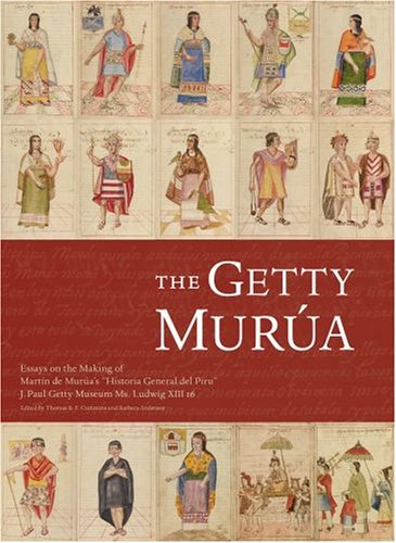 9780892368945: The Getty Murua: Essays on the Making of Martin de Murua's