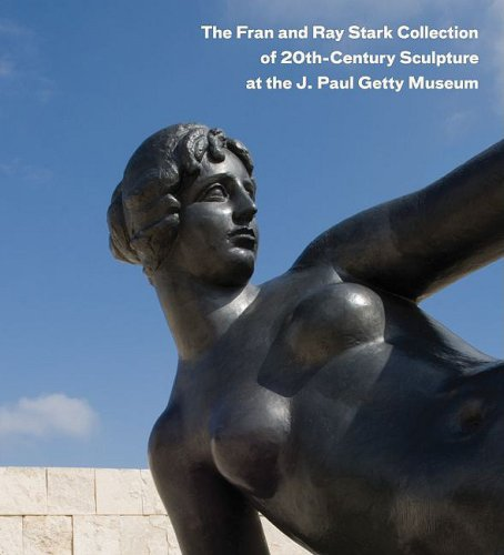 9780892369041: The Fran and Ray Stark Collection of 20th Century Sculpture at the J. Paul Getty Museum