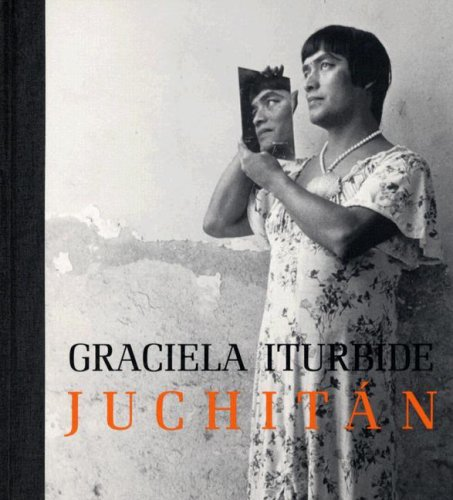 9780892369058: Graciela Iturbide: Juchitán