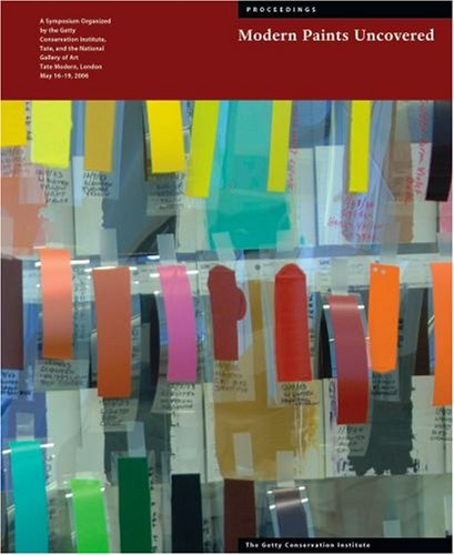 9780892369065: Modern Paints Uncovered (Getty Conservation Institute Symposium Proceedings)