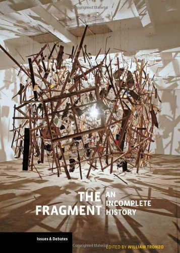 9780892369263: The Fragment: An Incomplete History (Issues & Debates)
