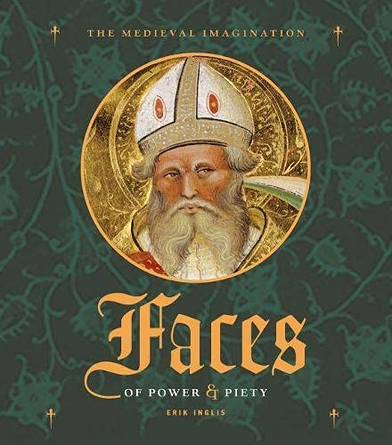 9780892369300: Faces of Power & Piety (The Medieval Imagination)