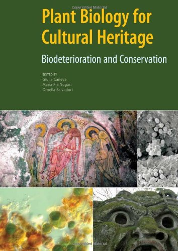 9780892369393: Plant Biology for Cultural Heritage: Biodeterioration and Conservation