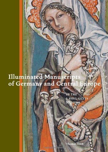 9780892369485: Illuminated Manuscripts of Germany and Central Europe in the J. Paul Getty Museum