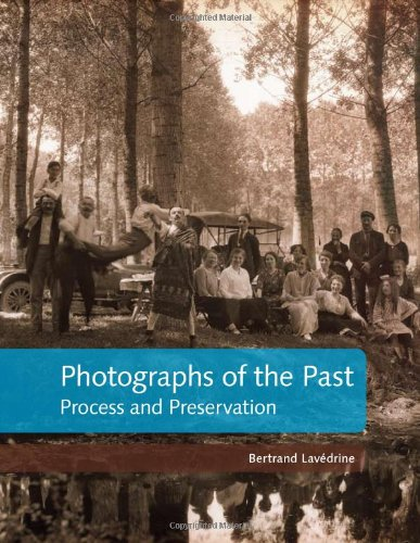9780892369577: Photographs of the Past: Process and Preservation