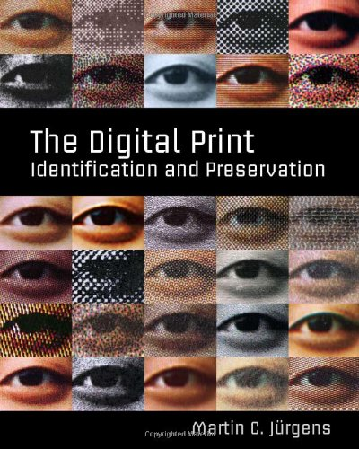 9780892369607: The Digital Print: Identification and Preservation