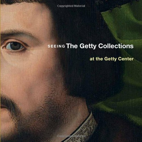 9780892369621: Seeing the Getty Collections at the Getty Center