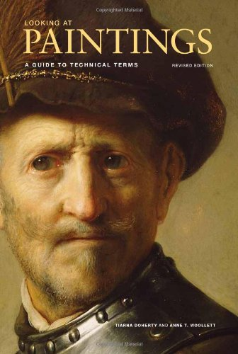 9780892369720: Looking at Paintings: A Guide to Technical Terms, Revised Edition